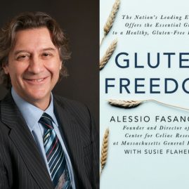 Radio Guest: Dr. Alessio Fasano – CELIAC DISEASE, GLUTEN & THE GUT