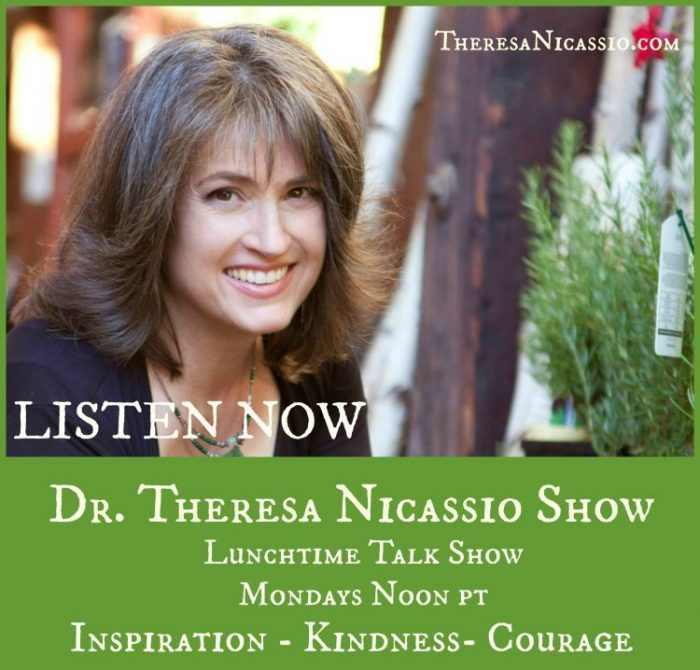 "The Dr. Theresa Nicassio Show is an inspirational and educational program that celebrates KINDNESS and COURAGE in the face of adversity by ""Everyday Heroes"" and businesses that are making a positive difference in the world."