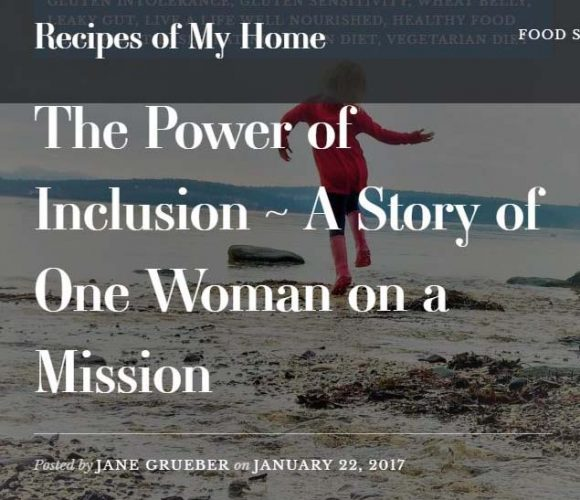 The Power of Inclusion ~ A Story of One Woman on a Mission by Jane Grueber on January 22, 2017