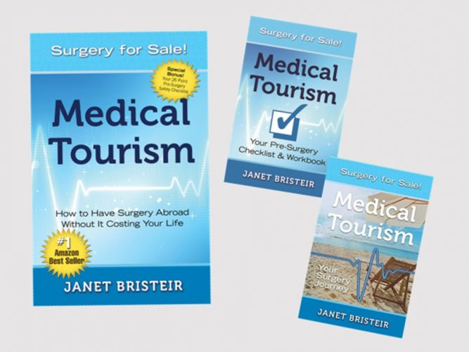 Janet Bristeir has written a series of three books outlining the important considerations when thinking about seeking surgery abroad.