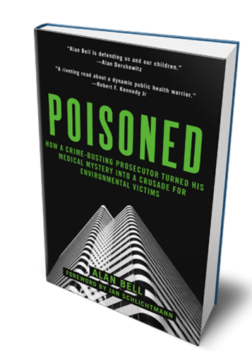 Alan Bell, author of Poisoned: How a Crime-Busting Prosecutor Turned His Medical Mystery into a Crusade for Environmental Victims by shares his story on The Dr. Theresa Nicassio Show