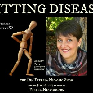 Sitting Disease with Shirley Plant on The Dr. Theresa Nicassio Show